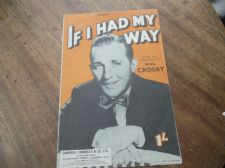 VINTAGE ORIGINAL SHEET MUSIC 1940 IF I HAD MY WAY BING CROSBY